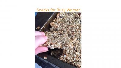 Snacks for Busy Women
